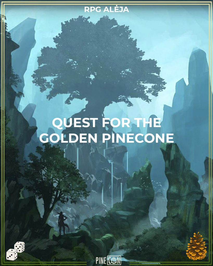 Quest for the Golden Pinecone